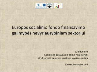 Europos socialinio fondo finansavimo galimybės nevyriausybiniam sektoriui