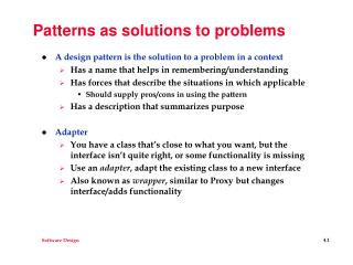 Patterns as solutions to problems