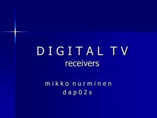 D I G I T A L  T V receivers