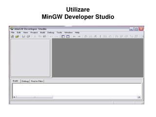 Utilizare  MinGW Developer Studio