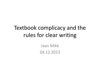 Textbook complicacy and the rules for clear writing