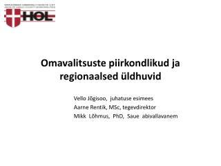 Omavalitsuste piirkondlikud ja regionaalsed üldhuvid