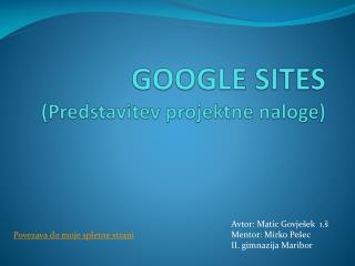 GOOGLE SITES (Predstavitev projektne naloge)