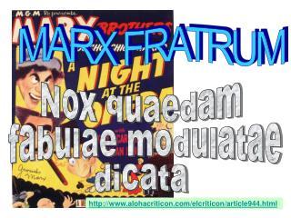 MARX FRATRUM