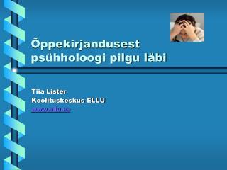 �ppekirjandusest  ps�hholoogi pilgu l�bi