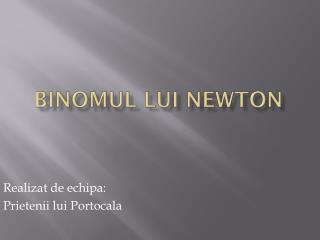 Binomul lui  Newton