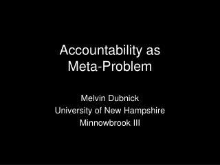 Accountability as Meta-Problem