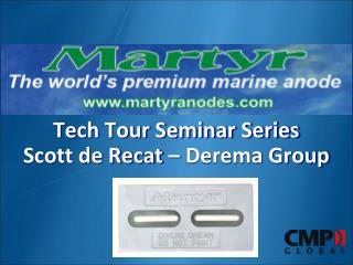 Tech Tour Seminar Series Scott de Recat – Derema Group