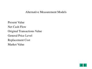Alternative Measurement Models