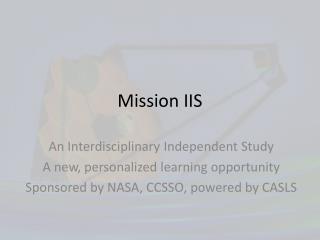 Mission IIS