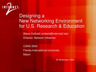 Designing a New Networking Environment  for U.S. Research & Education
