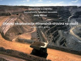 Mineraln e  sirovin e ,  Zakon  o rudarstvu RH (NN 75/09)