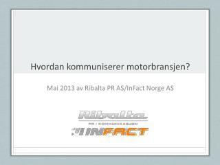 Hvordan kommuniserer motorbransjen?
