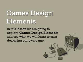 Games Design Elements