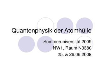 Quantenphysik der Atomh�lle