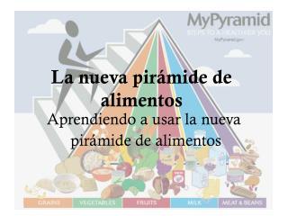 La nueva pirámide de alimentos
