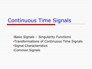 Continuous Time Signals