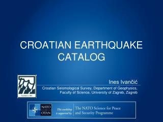 CROATIAN EARTHQUAKE CATALOG
