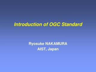 Introduction of OGC Standard