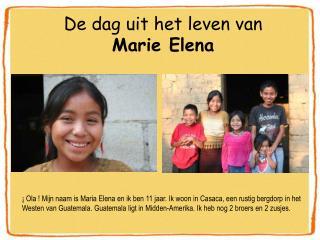 De dag uit het leven van  Marie Elena