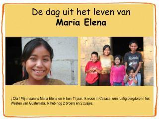 De dag uit het leven van  Maria Elena