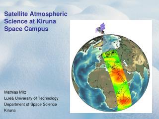 Satellite Atmospheric Science at Kiruna Space Campus