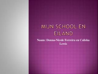 Mijn  School en  eiland