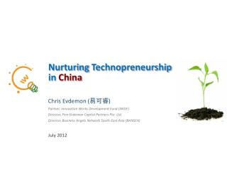 Nurturing  Technopreneurship  in  China