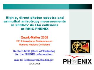 Quark-Matter 2008 20 th  International Conference on  Nucleus Nucleus Collisions
