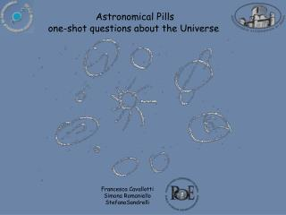 Astronomical Pills one-shot questions about the Universe