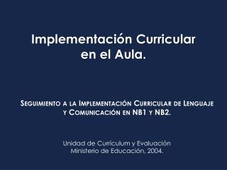 Implementación Curricular en el Aula.
