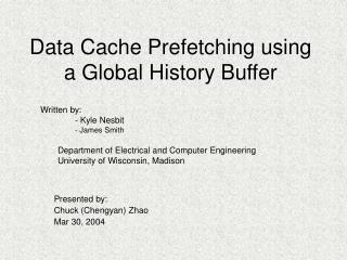 Data Cache Prefetching using a Global History Buffer
