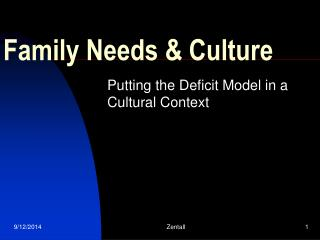 Family Needs & Culture
