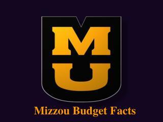 Mizzou Budget Facts