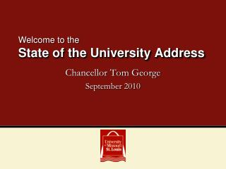 Welcome to the  State of the University Address