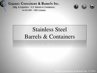 Gujarat Barrels | Stainless steel barrels manufacturers