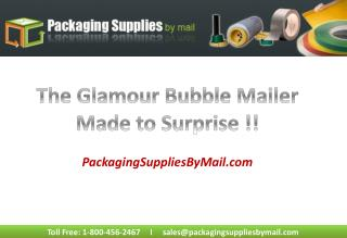 How Glamour Bubble Mailers are Made to Surprise