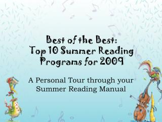 Best of the Best:  Top 10 Summer Reading Programs for 2009