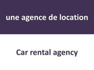 une agence de location