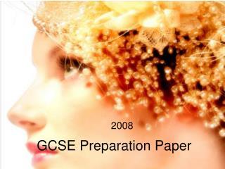GCSE Preparation Paper