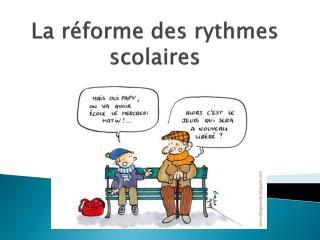 La r�forme des rythmes scolaires