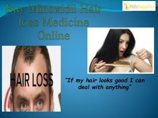 Minoxidil is best medicine to successful cure for hair loss