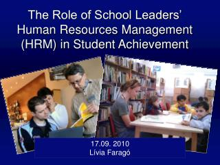 The Role of School Leaders  Human Resources Management HRM in Student Achievement