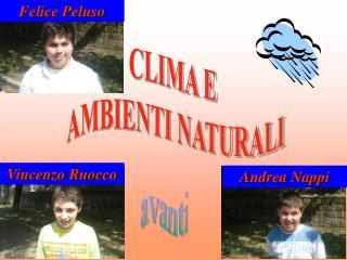 CLIMA E  AMBIENTI NATURALI
