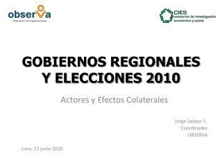 GOBIERNOS REGIONALES Y ELECCIONES 2010