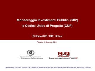 Monitoraggio Investimenti Pubblici (MIP) e Codice Unico di Progetto (CUP)