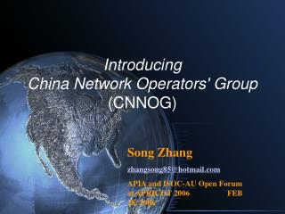 Introducing China Network Operators' Group  (CNNOG)