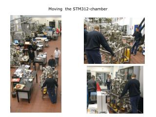 Moving  the STM312-chamber