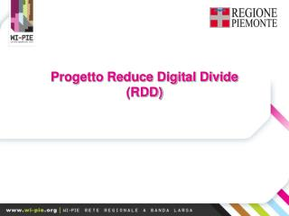 Progetto Reduce Digital Divide (RDD)