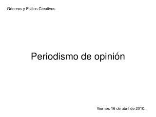 Periodismo de opini n